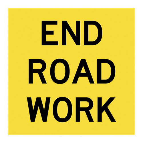 END ROAD WORK, CONFLUTE, 600x600mm class 1, EA